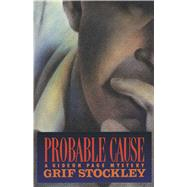 Probable Cause by Stockley, Grif, 9781501140730