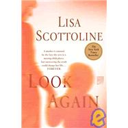Look Again by Scottoline, Lisa, 9780312380731
