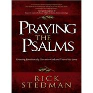 Praying the Psalms by Stedman, Rick, 9780736960731