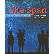 Life-Span Human Development by Sigelman, Carol K.; Rider, Elizabeth A., 9781337100731
