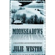 Moonshadows by Weston, Julie, 9781432830731