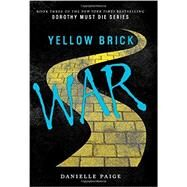 Yellow Brick War by Paige, Danielle, 9780062280732