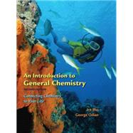 An Introduction to General Chemistry Connect Chemistry in Your Life