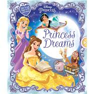 Princess Dreams by Froeb, Lori C.; Disney Storybook Art Team, 9780794440732