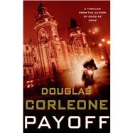 Payoff by Corleone, Douglas, 9781250040732