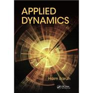 Applied Dynamics by Baruh; Haim, 9781482250732