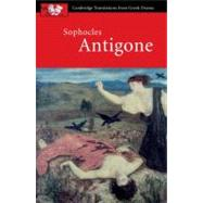 Sophocles: Antigone by Sophocles , Edited and translated by David Franklin , John Harrison , Introduction by P. E. Easterling, 9780521010733