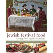Jewish Festival Food by Spieler, Marlena, 9780754830733