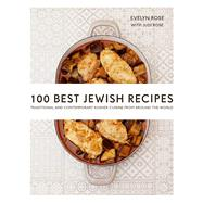100 Best Jewish Recipes by Rose, Evelyn; Rose, Judi (CON), 9781566560733