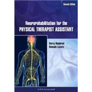 Neurorehabilitation for the Physical Therapist Assistant by Umphred, Darcy; Lazaro, Ronaldo, 9781617110733
