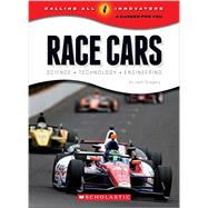 Race Cars: Science, Technology, Engineering by Gregory, Josh, 9780531210734