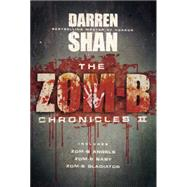The Zom-B Chronicles II by Shan, Darren, 9780316300735