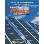 Problem Solving for Conceptual Physics by Hewitt, Paul G.; Wolf, Phil, 9780321940735