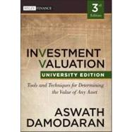 Investment Valuation Tools and Techniques for Determining the Value of any Asset, University Edition by Damodaran, Aswath, 9781118130735