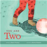You Are Two by O'Leary, Sara; Klassen, Karen, 9781771470735