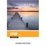 John for Everyone: Chapters 1-10 by Wright, N. T., 9780664260736