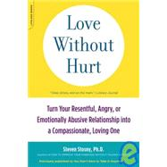 Love Without Hurt by Stosny, Steven, 9781600940736