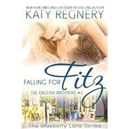 Falling for Fitz by Regnery, Katy, 9781633920736