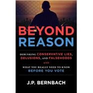 Beyond Reason by Bernbach, J. P., 9781681200736