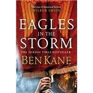 Eagles in the Storm by Kane, Ben, 9780099580737