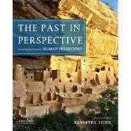 The Past in Perspective An Introduction to Human Prehistory by Feder, Kenneth L., 9780199950737