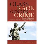 Class, Race, Gender, and Crime by Barak, Gregg; Leighton, Paul; Cotton, Allison, 9781442220737