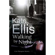 Walking by Night by Ellis, Kate, 9781780290737