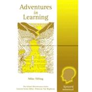 Adventures in Learning by Tilling, Mike, 9781855390737