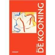 Willem De Kooning by Thierolf, Corinna, 9783777430737