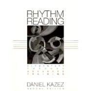 Rhythm Reading: Elementary through Advanced Training (Second Edition) by KAZEZ,DANIEL, 9780393970739