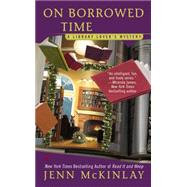 On Borrowed Time by Mckinlay, Jenn, 9780425260739