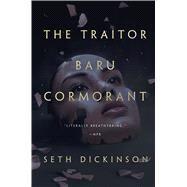 The Traitor Baru Cormorant by Dickinson, Seth, 9780765380739