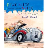 Five Nice Mice & the Great Car Race by Tashiro, Chisato; Uchida, Sayako; Westerlund, Kate (ADP), 9789888240739