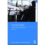 Chinese Society : Change, Conflict and Resistance