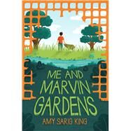 Me and Marvin Gardens by King, Amy Sarig, 9780545870740