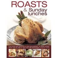 Roasts & Sunday Lunches by Yates, Annette, 9780754830740