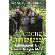 Among Chimpanzees by Merrick, Nancy J., 9780807080740