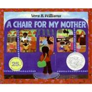 A Chair for My Mother by Williams, Vera B., 9780688040741