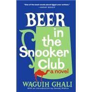 Beer in the Snooker Club by GHALI, WAGUIHMISHRA, PANKAJ, 9780804170741