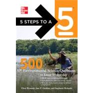 5 Steps to a 5 500 AP Environmental Science Questions to Know by Test Day by Gardner, Jane P.; Womack, Chris; Richards, Stephanie; editor - Evangelist, Thomas A., 9780071780742
