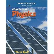 Practice Book for Conceptual Physics by Hewitt, Paul G., 9780321940742