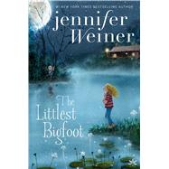 The Littlest Bigfoot by Weiner, Jennifer, 9781481470742