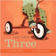 You Are Three by O'Leary, Sara; Klassen, Karen, 9781771470742