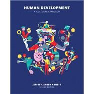 Human Development A Cultural Approach Plus NEW MyPsychLab with Pearson eText -- Access Card Package by Arnett, Jeffrey J., 9780134130743