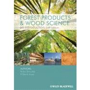 Forest Products and Wood Science by Shmulsky, Rubin; Jones, P. David, 9780813820743