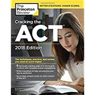 Cracking the ACT with 6 Practice Tests, 2018 Edition by PRINCETON REVIEW, 9781524710743