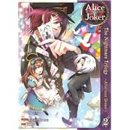 Alice in the Country of Joker: Nightmare Trilogy Vol. 2 Afternoon Dream by QuinRose; Yobu, 9781626920743
