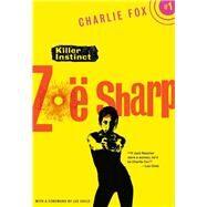Killer Instinct by Sharp, Zoe; Child, Lee, 9781631940743