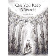 Can You Keep a Secret? by De Cintra, Anne; Prentice, Louise, 9781910500743