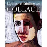 Figurative Painting With Collage by Judkins, Rod, 9781785000744